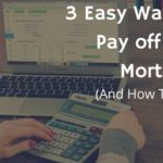 Copy of 3 Easy Ways to Pay off Your Mortgage (1)
